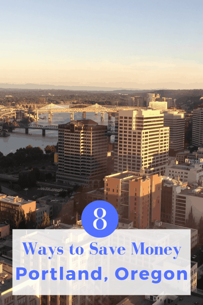 8 Ways to save money in Portland, Oregon