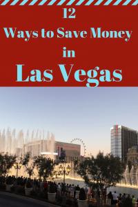 12 Ways to save money in Las Vegas