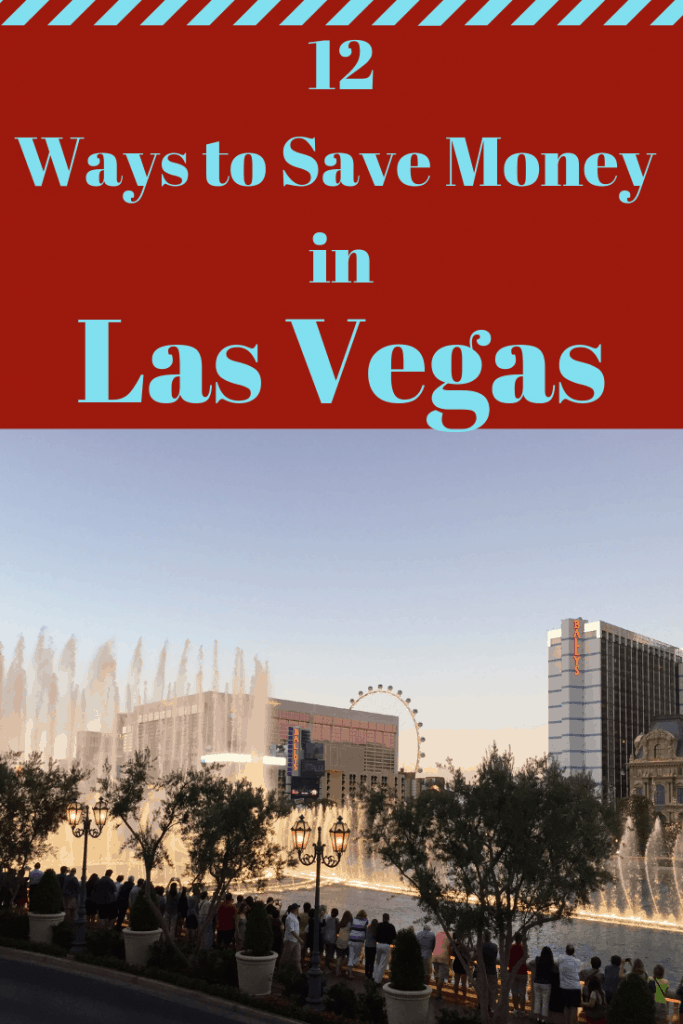 12 Ways to save money in Las Vegas