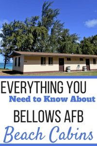 Everything you need to know about Bellows AFB Beach Cabins