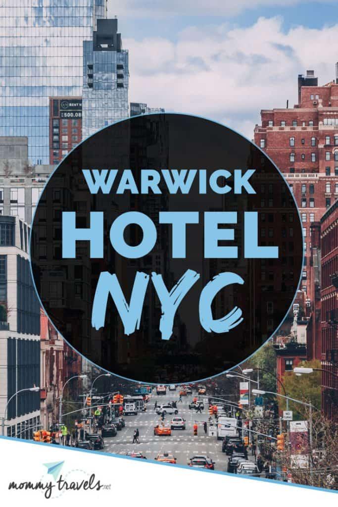 Warwick hotel in NYC