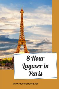 How to spend an 8 Hour Layover in Paris