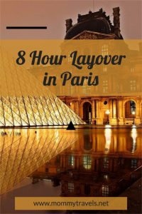 What to see in Paris during an 8 hour layover