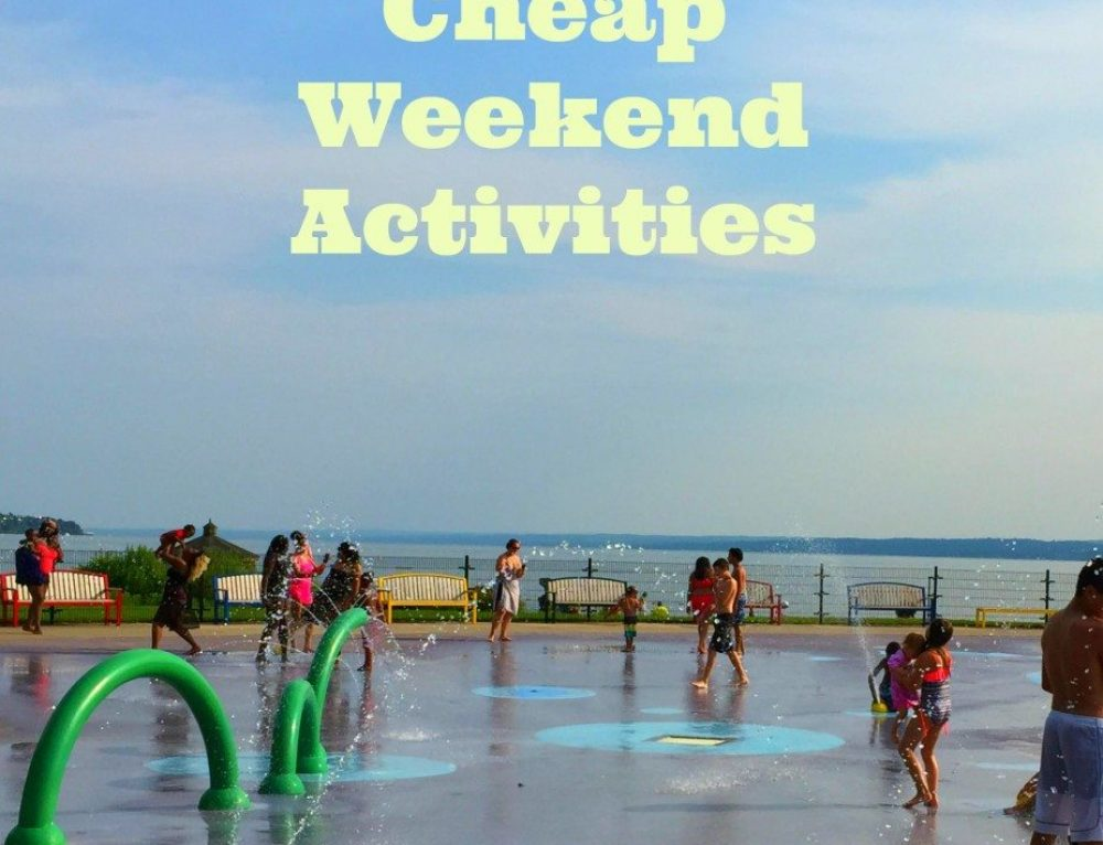 Fun, Free or Cheap Weekend Activities