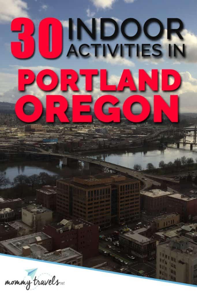 30 Indoor Activities in Portland, Oregon