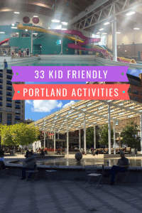 33 Things to do in Portland, Oregon with kids