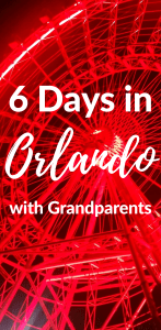 Orlando with Grandparents: a 6 day itinerary to help you plan the entire trip.