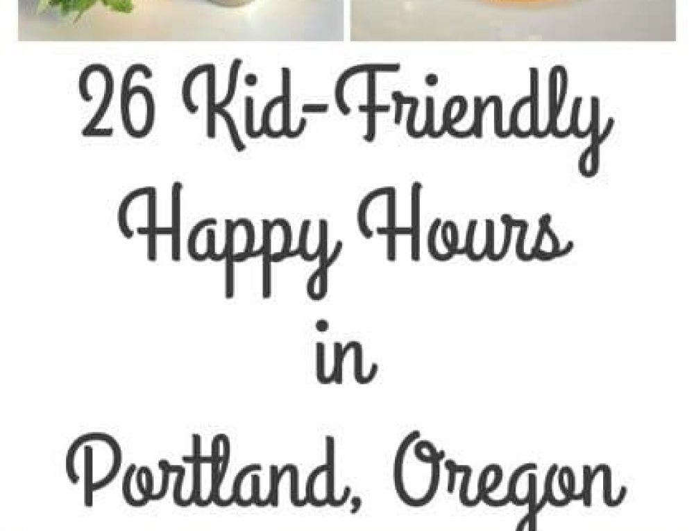 26 Kid Friendly Happy Hours in Portland
