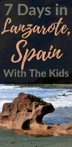 Lanzarote Spain with kids