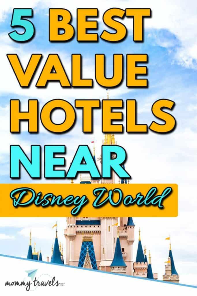 5 Best Value Hotels near Disney World