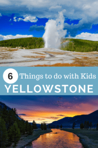 6 Things to do in Yellowstone with kids