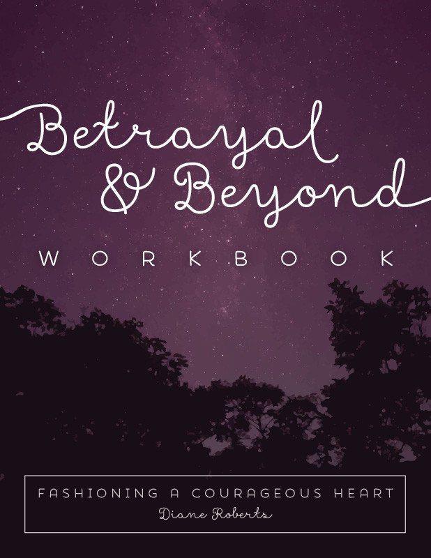 Betrayal and Beyond Workbook