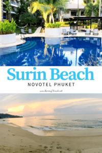 Novotel Phuket Surin Beach is an extremely kid friendly resort in Phuket an island in Thailand
