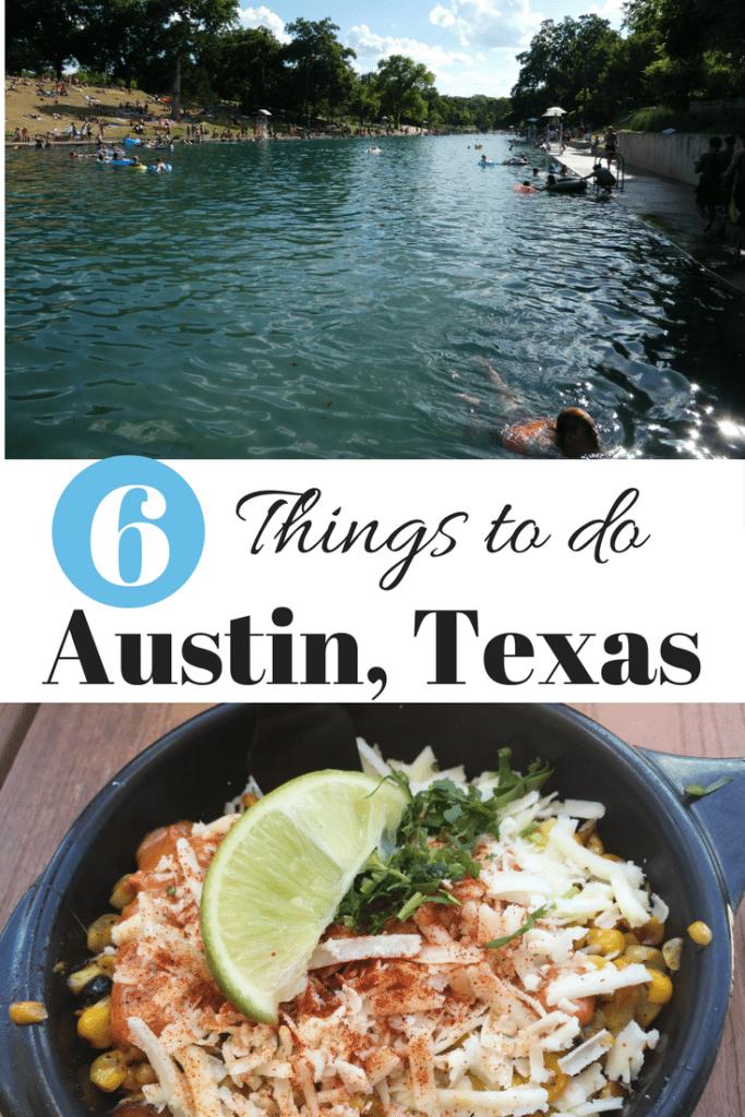 6 Things to do Austin, Texas