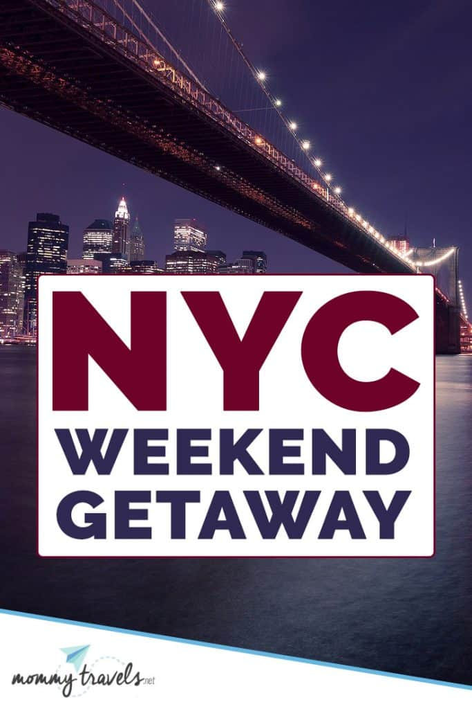 NYC Weekend Getaway: Everything you need to know to plan a 2-3 day trip to New York City