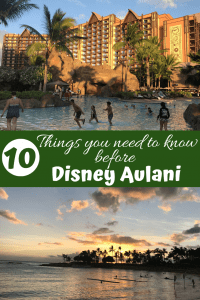 10 Things you need to know before a Disney Alunai trip