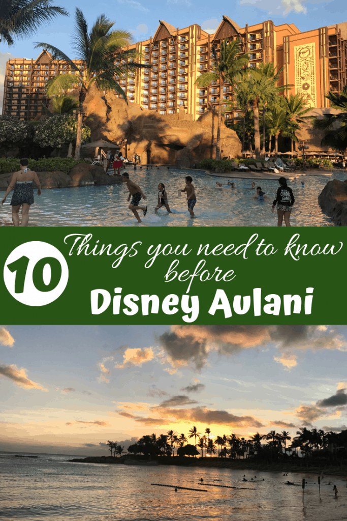 10 Things you need to know before a Disney Aulani trip