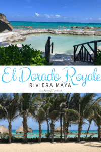 El Dorado Royale an all-inclusive adults only resort with gourmet food.