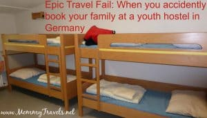 Travel Fail - staying at a youth hostel with your kids!