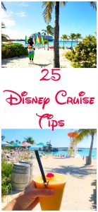25 Disney Cruise Tips that you NEED to know for your cruise with Disney!