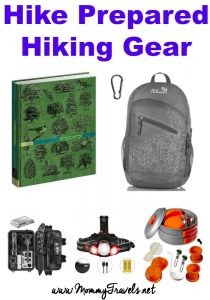 Hiking Gear - Be prepared for your hike with the correct hiking gear.
