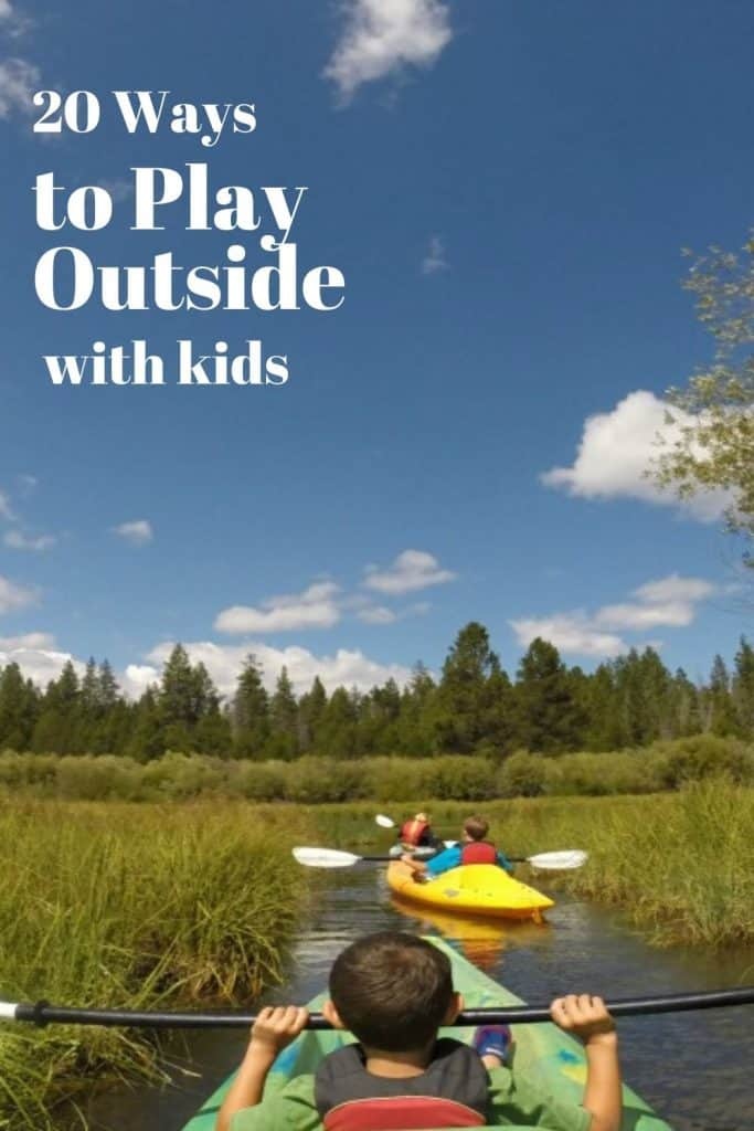 20 ways to play with kids outside