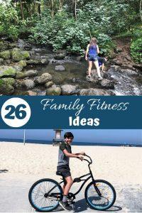 26 Family Fitness Ideas