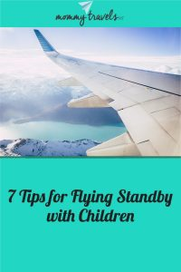 7 Tips for Flying Standby with Children