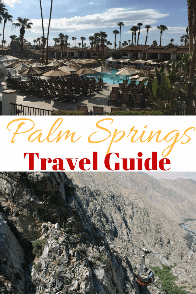 Palm Springs Travel Guide: What to do, where to stay and eat. Plus, free things to do.