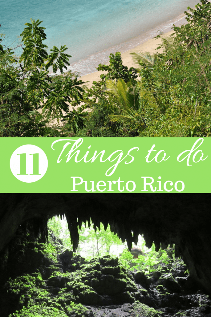 11 Things to do in Puerto Rico