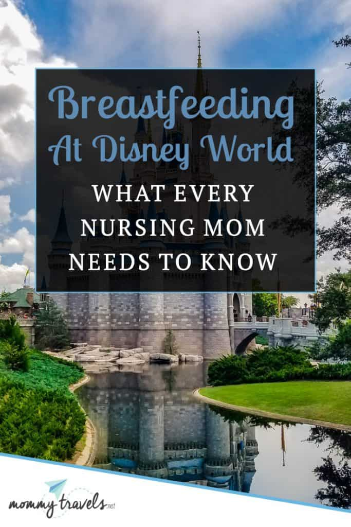 Breastfeeding at Disney World - Everything you need to know