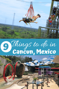 9 Things to do in Cancun, Mexico