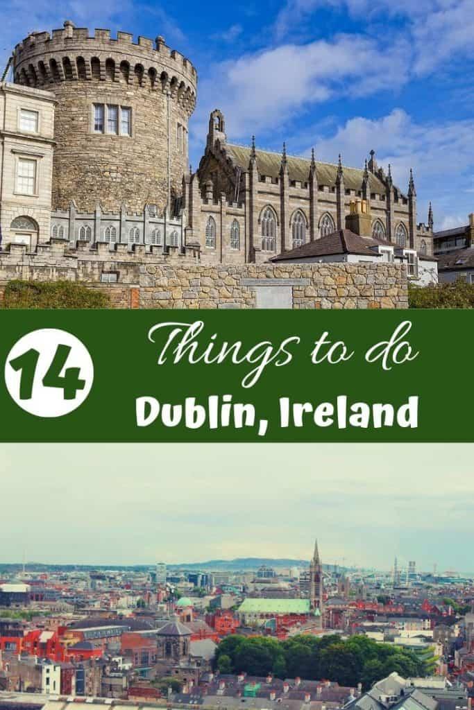 14 Things to do in Dublin, Ireland