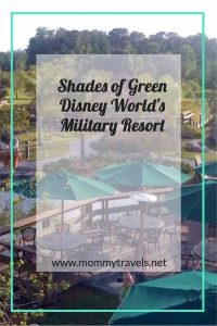 Shades of Green Military resort at Disney Resort.