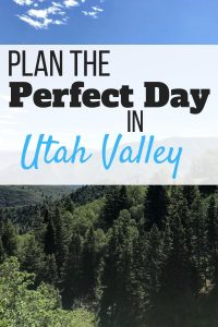 Plan the Perfect Day in Utah Valley