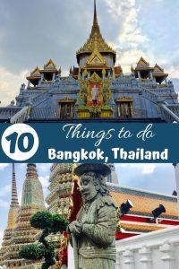 10 Things to do in Bangkok, Thailand
