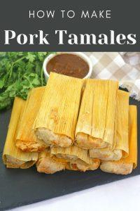 How to make Pork Tamales