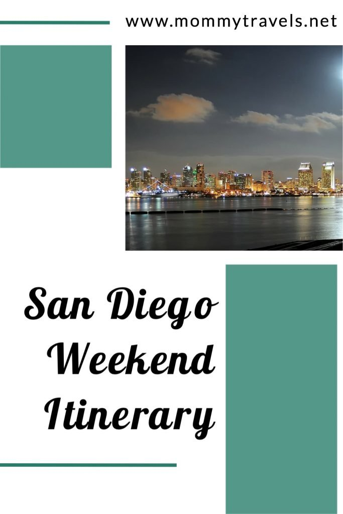 San Diego Weekend Itinerary curated by a local to ensure you see all the best places.