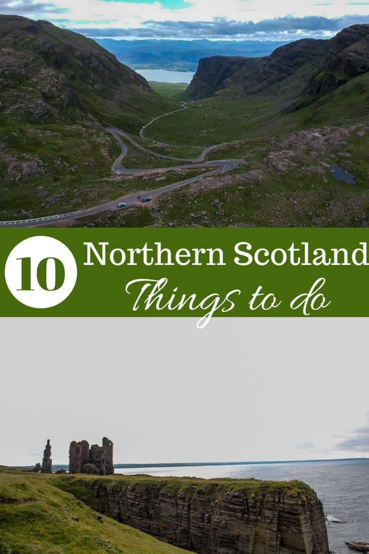 10 Awesome Things to do in Northern Scotland