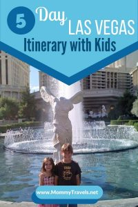 5 day Las Vegas Itinerary with Kids