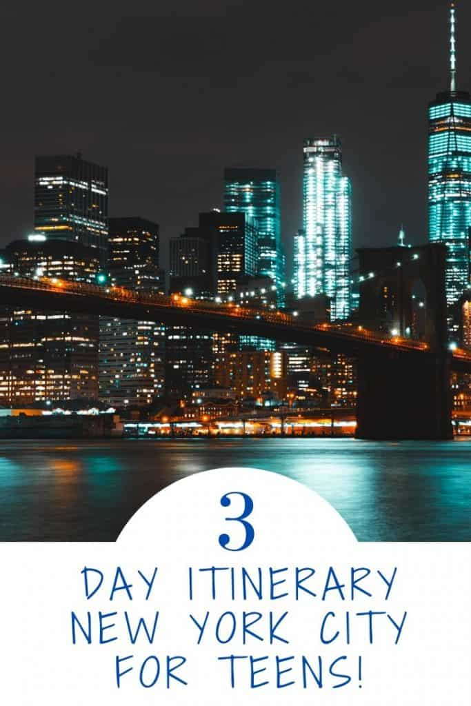 A day by day NYC itinerary for families with teens!