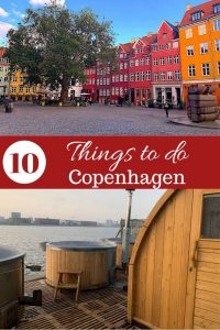 10 Things to do in Copenhagen, Denmark
