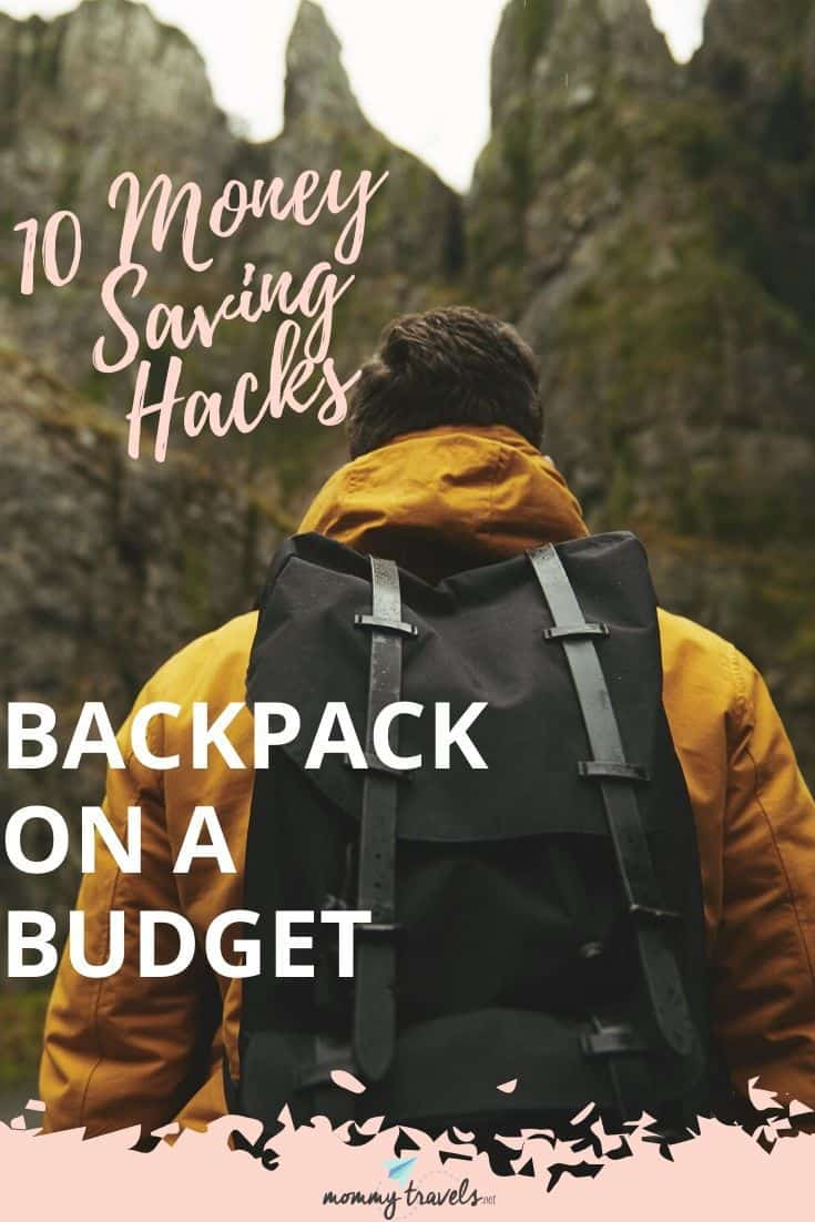 10 Money Saving Hacks for Budget Backpackers