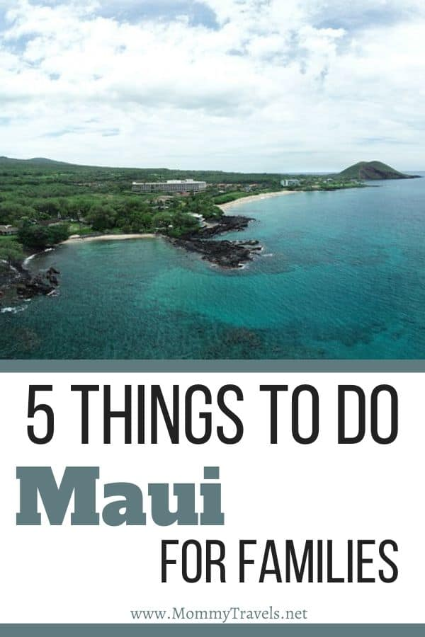 5 Things to do in Maui for families