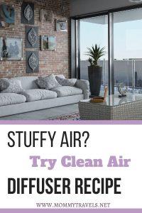 Clean Air diffuser recipe to combat against stuffy air