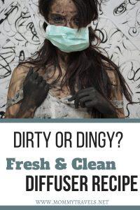 Fresh & Clean diffuser recipe to help feel clean.