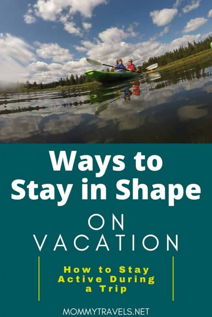 Ways to Stay in Shape on Vacation