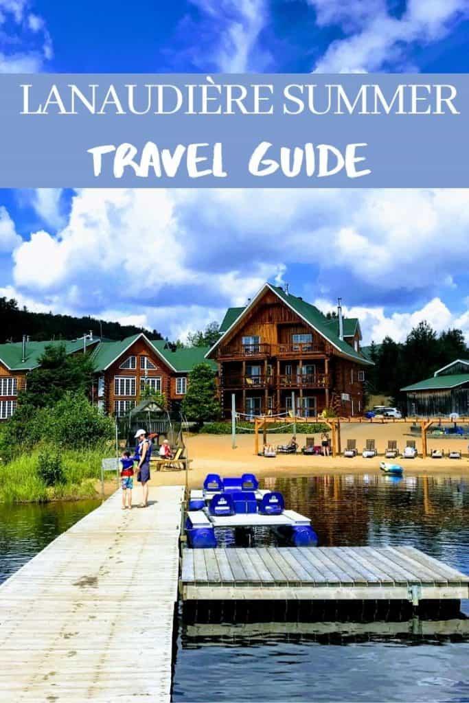 Lanaudière Summer Travel Guide