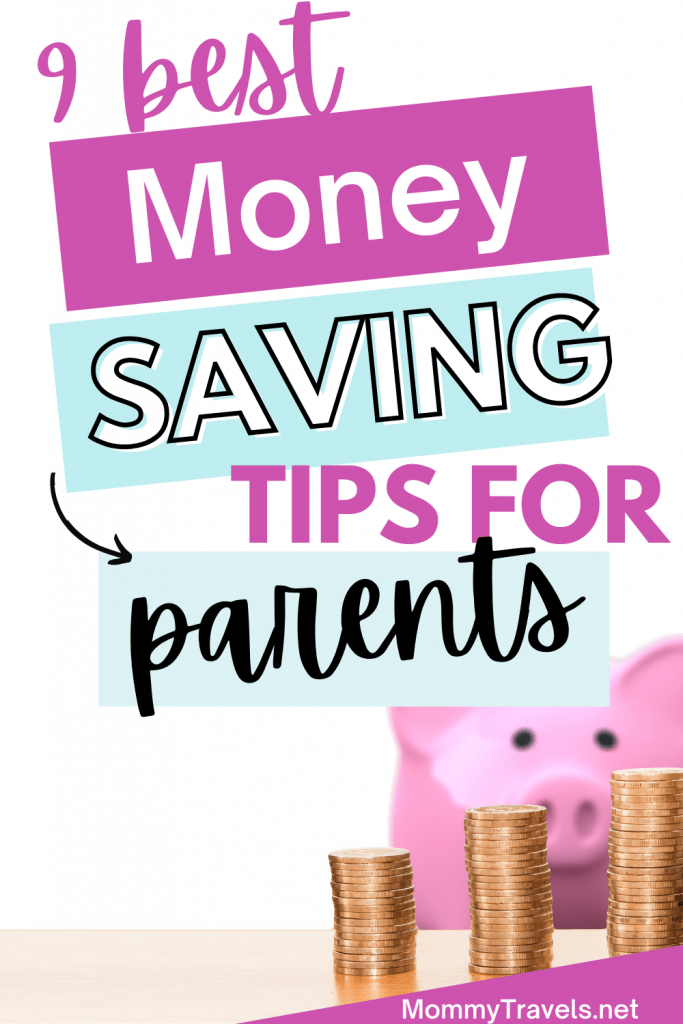 9 Best Money Saving Tips for Parents