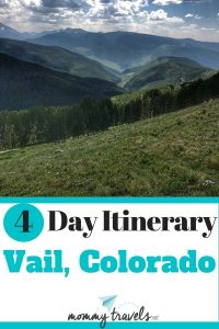 4 Day Itinerary Vail, Colorado
